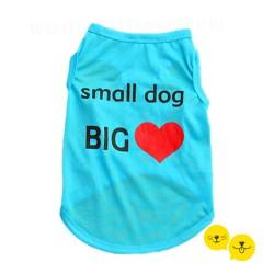 Small Dog Big Love Tişört